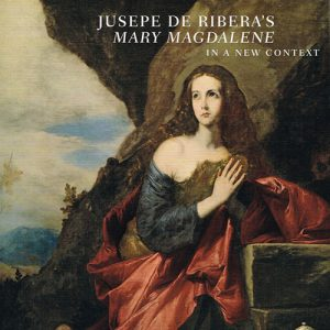 Jusepe de Ribera Mary Magdalene In a New Context Exhibition catalogue cover